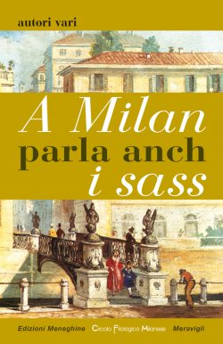 A Milan parla anch i sass