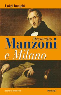 Alessandro Manzoni e Milano