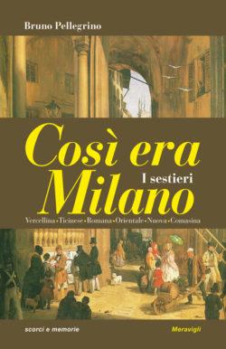 Così era Milano – I sestieri