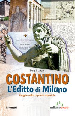 Costantino – L'Editto di Milano