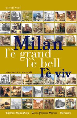 Milan l'è grand, l'è bell, l'è viv