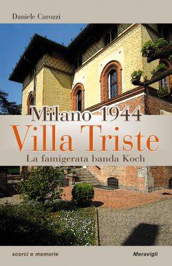 Milano 1944 Villa Triste