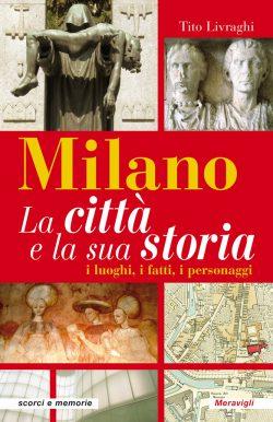 Milano La città e la sua storia