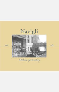 Navigli – Milan yesterday