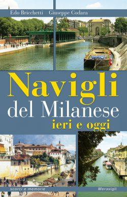 Navigli del Milanese ieri e oggi