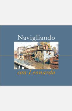 Navigliando con Leonardo