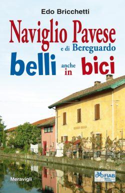 Naviglio Pavese e di Bereguardo belli anche in bici