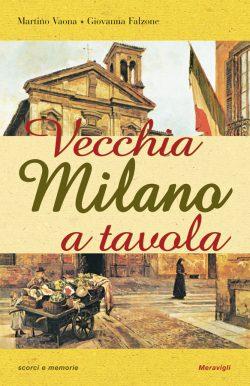 Vecchia Milano a tavola