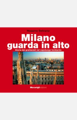 Milano guarda in alto