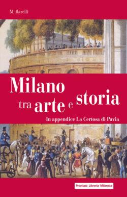 Milano tra arte e storia