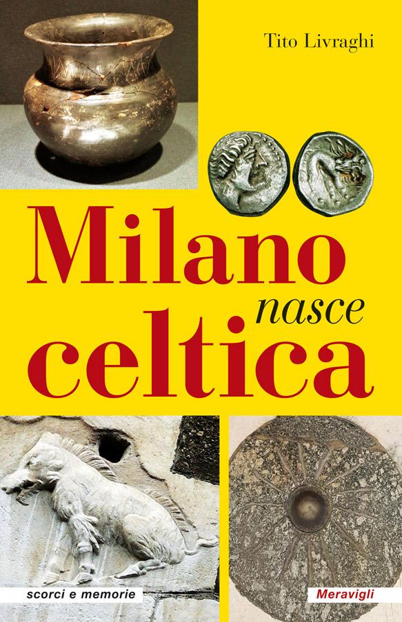 Milano-nasce-celtica