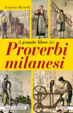 Il grande libro dei proverbi milanesi