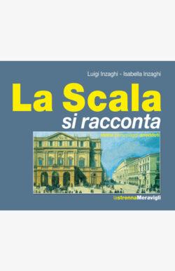 La Scala si racconta
